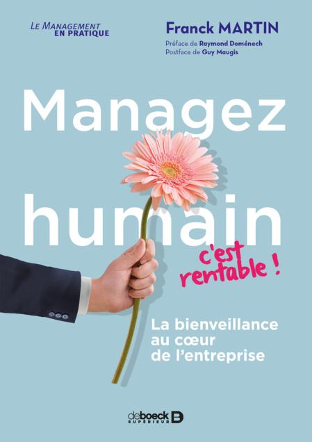 "Pour Franck Martin, ""manager humain, c'est rentable""!"