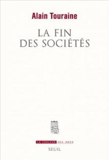 Alain Touraine : un monde sans sociétés ?