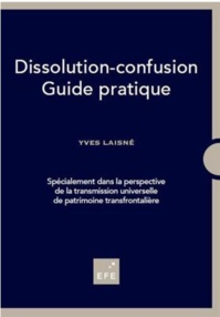 Yves Laisné, docteur en droit présente son nouveau « Guide de la dissolution-confusion»