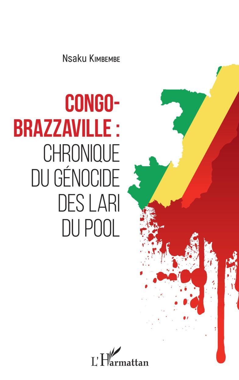 Congo-Brazzaville : chronique du génocide des Lari du Pool