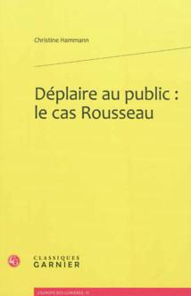 Jean-Jacques Rousseau : une œuvre repoussoir ?