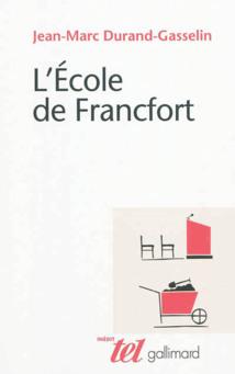 L'École de Francfort ou la pertinence de l'interdisciplinarité
