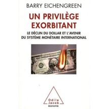 Barry Eichengreen retrace l'histoire du dollar