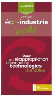 L'Eco-Industrie Locale : du concept à la mise en oeuvre opérationnelle