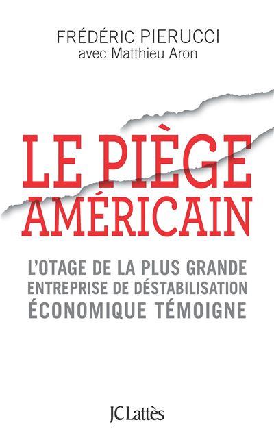 Le Piège américain