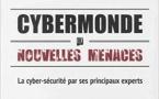 Cybermonde et nouvelles menaces