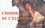 Jean-Pierre Dupuy appelle à la désacralisation de l'économie