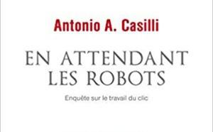 En attendant les robots, enquête sur le travail du clic